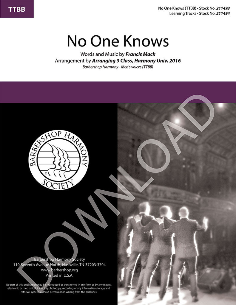 No One Knows (TTBB)(arr. Arranging 3 Class, Harmony University 2016) - Download