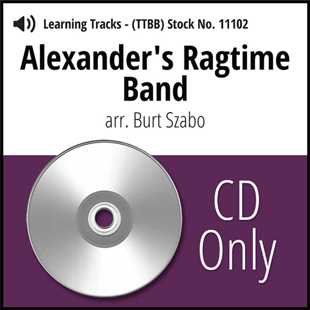 Alexander's Ragtime Band (TTBB) (arr. Szabo) - CD Learning Tracks for 7093