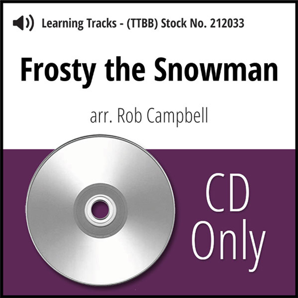 Frosty the Snowman - (TTBB) (arr. Campbell) - CD Learning Tracks for 7697