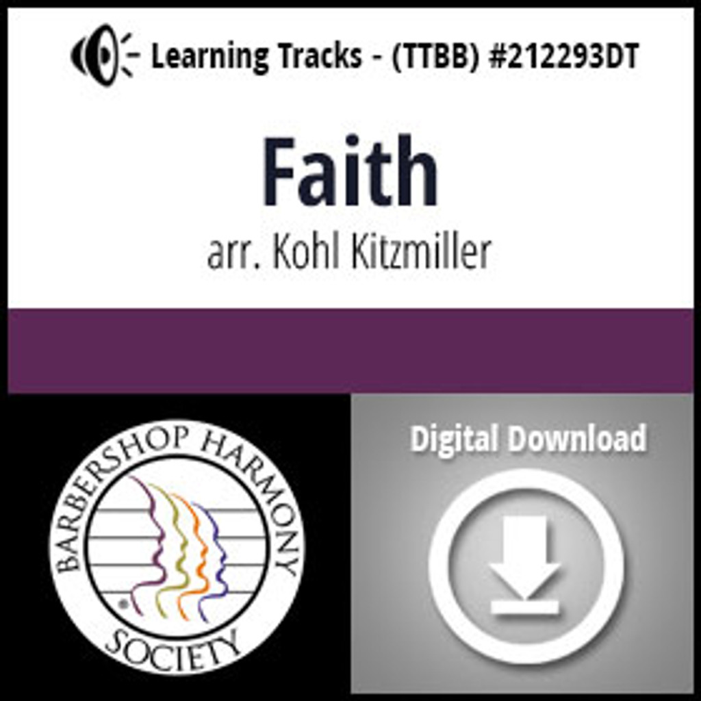 Faith (TTBB) (arr. Kitzmiller) - Digital Learning Tracks - for 212290