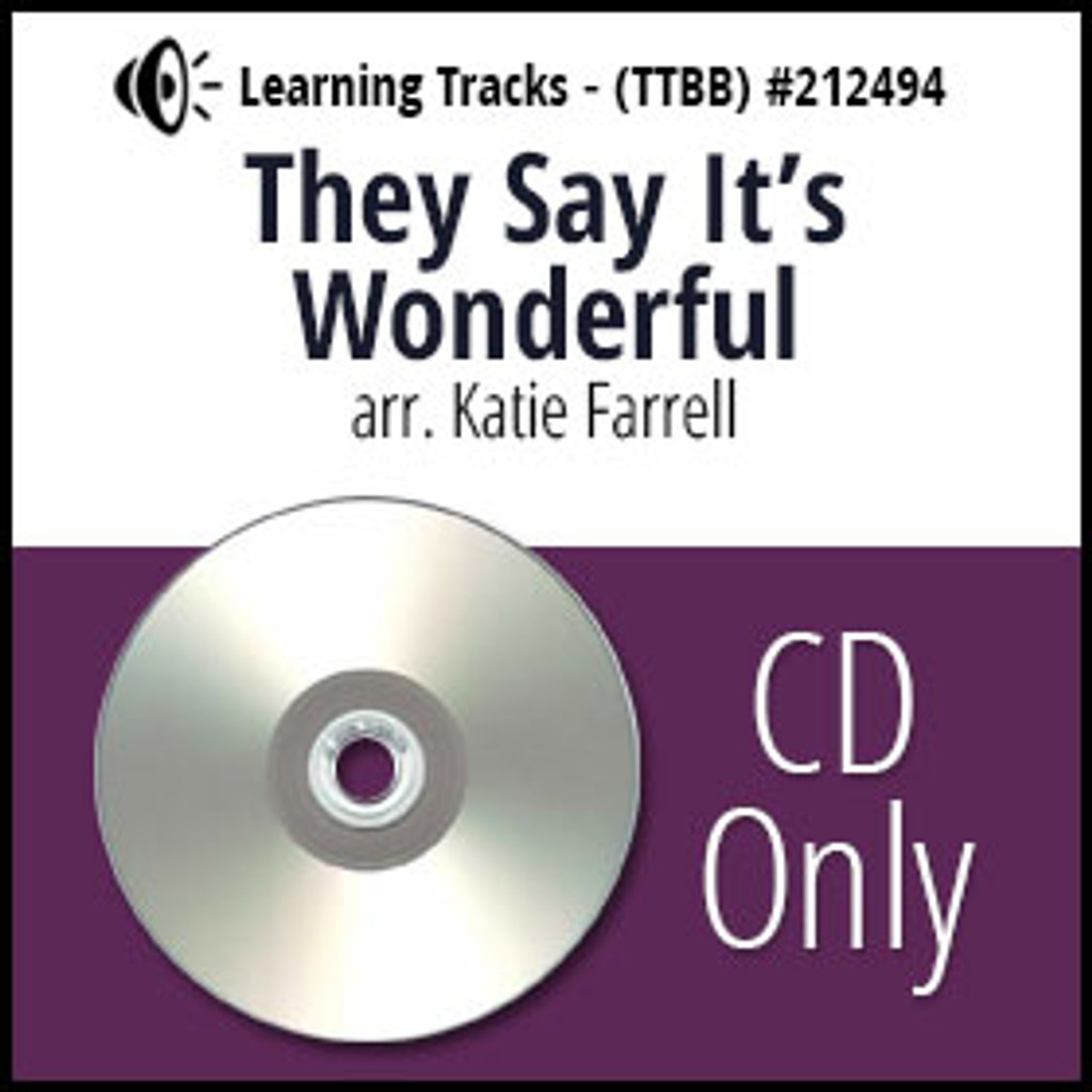 They Say It's Wonderful (TTBB) (arr. Ferrell) - CD Learning Tracks for 212131