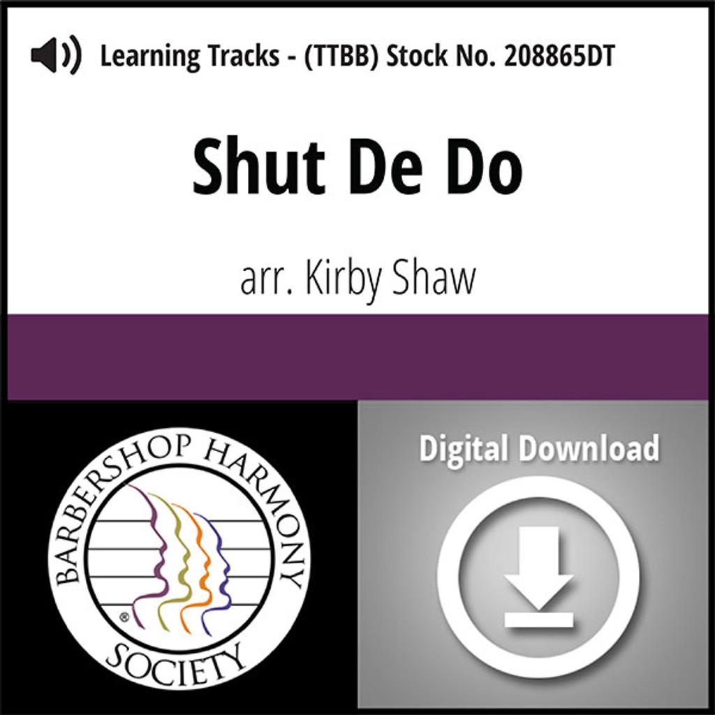 Shut De Do (TTBB) (arr. Shaw) - Digital Learning Tracks - for 208683