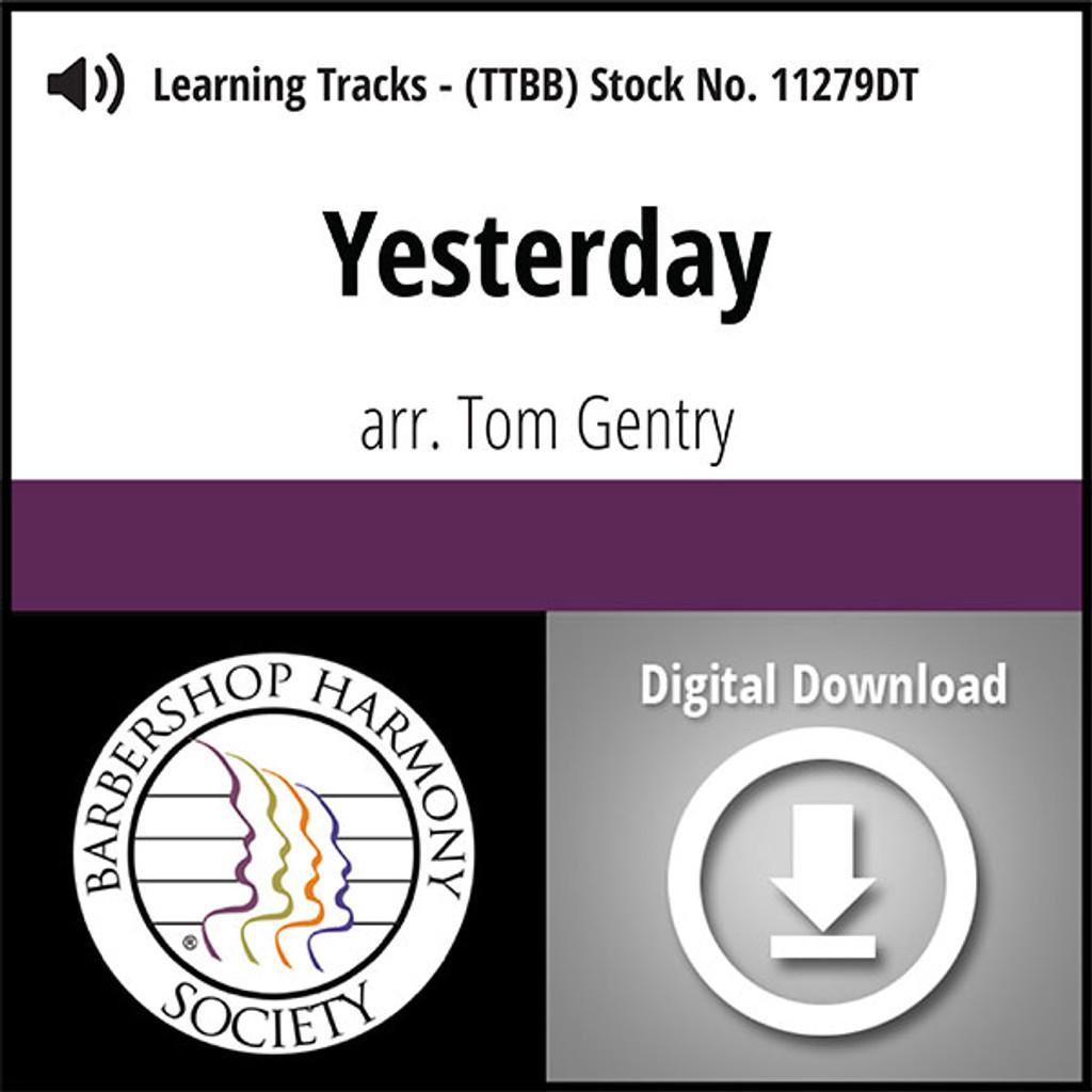 Yesterday (TTBB) (arr. Gentry) - Digital Learning Tracks - for 8606