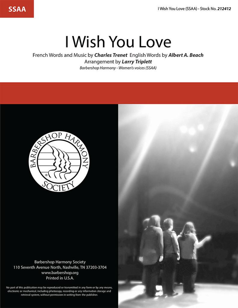 I Wish You Love (SSAA) (Arr. Triplett)