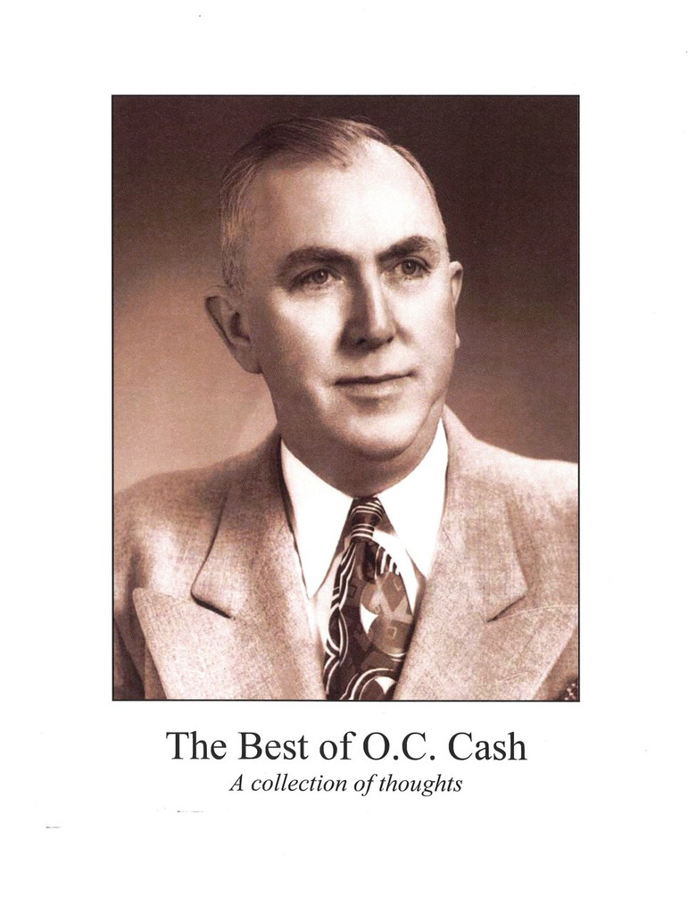 The Best of O.C. Cash: A Collection of Thoughts