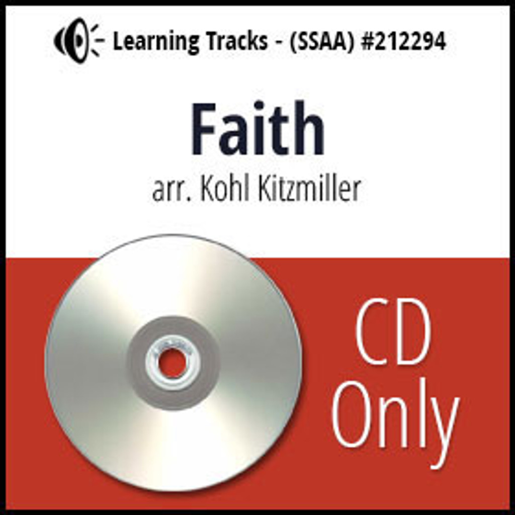 Faith (SSAA) (arr. Kitzmiller) - CD Learning Tracks for 212291