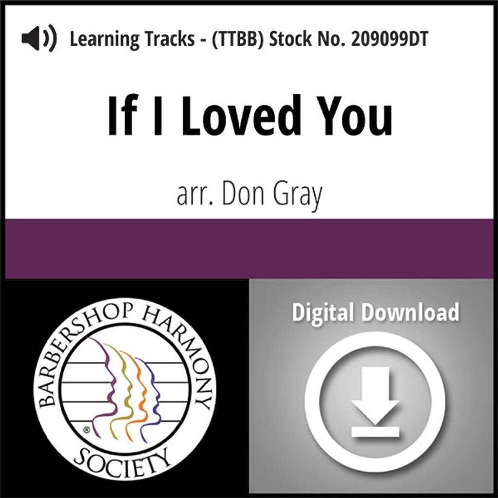 If I Loved You (TTBB) (arr. Gray) - Digital Learning Tracks - for 209098