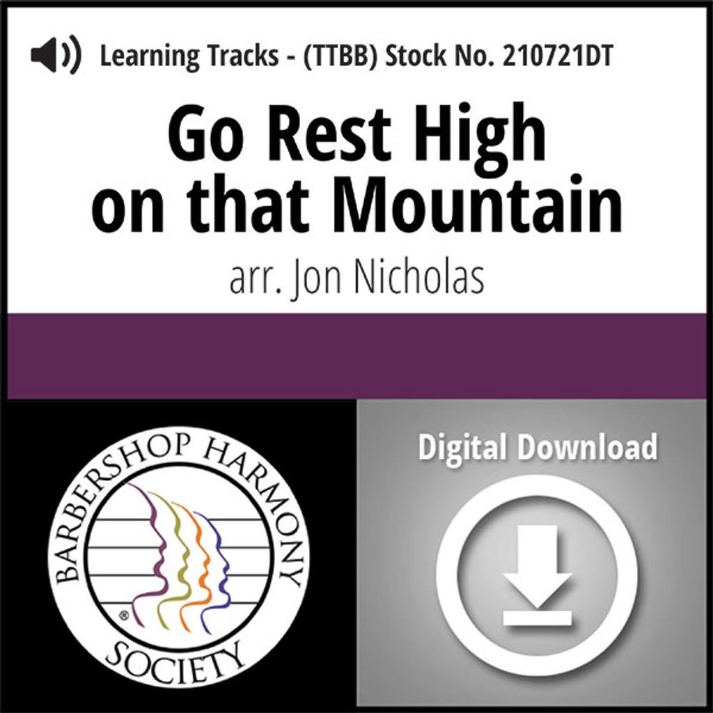 Go Rest High on That Mountain (TTBB) (arr. Nicholas) - Digital Learning Tracks - for 210604