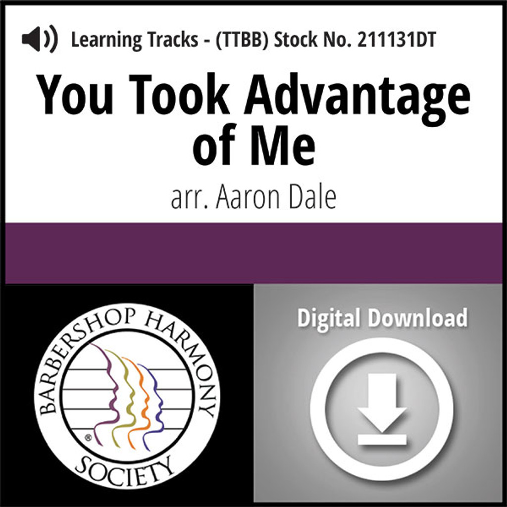 You Took Advantage of Me (TTBB) (arr. Dale) - Digital Learning Tracks - for 210781