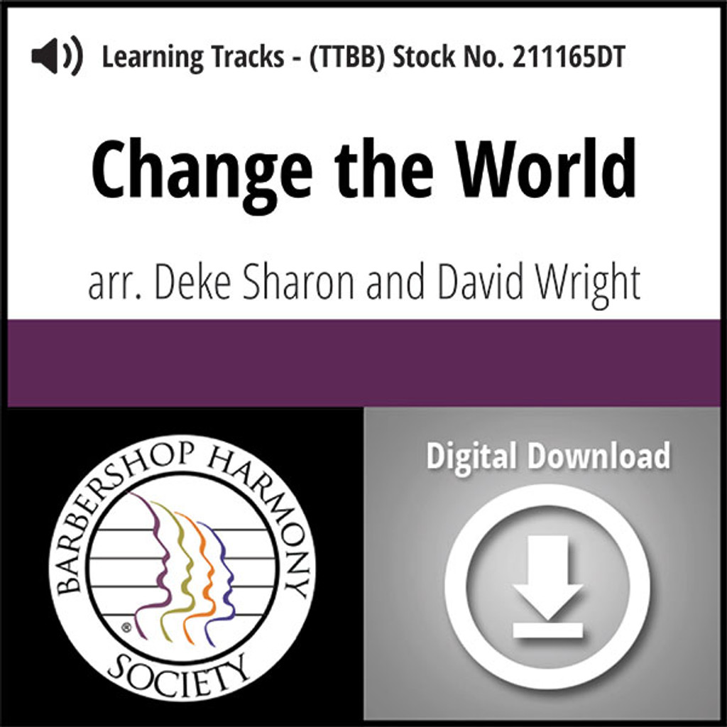 Change the World (TTBB) (arr. Sharon & Wright) - Digital Learning Tracks- for 211164