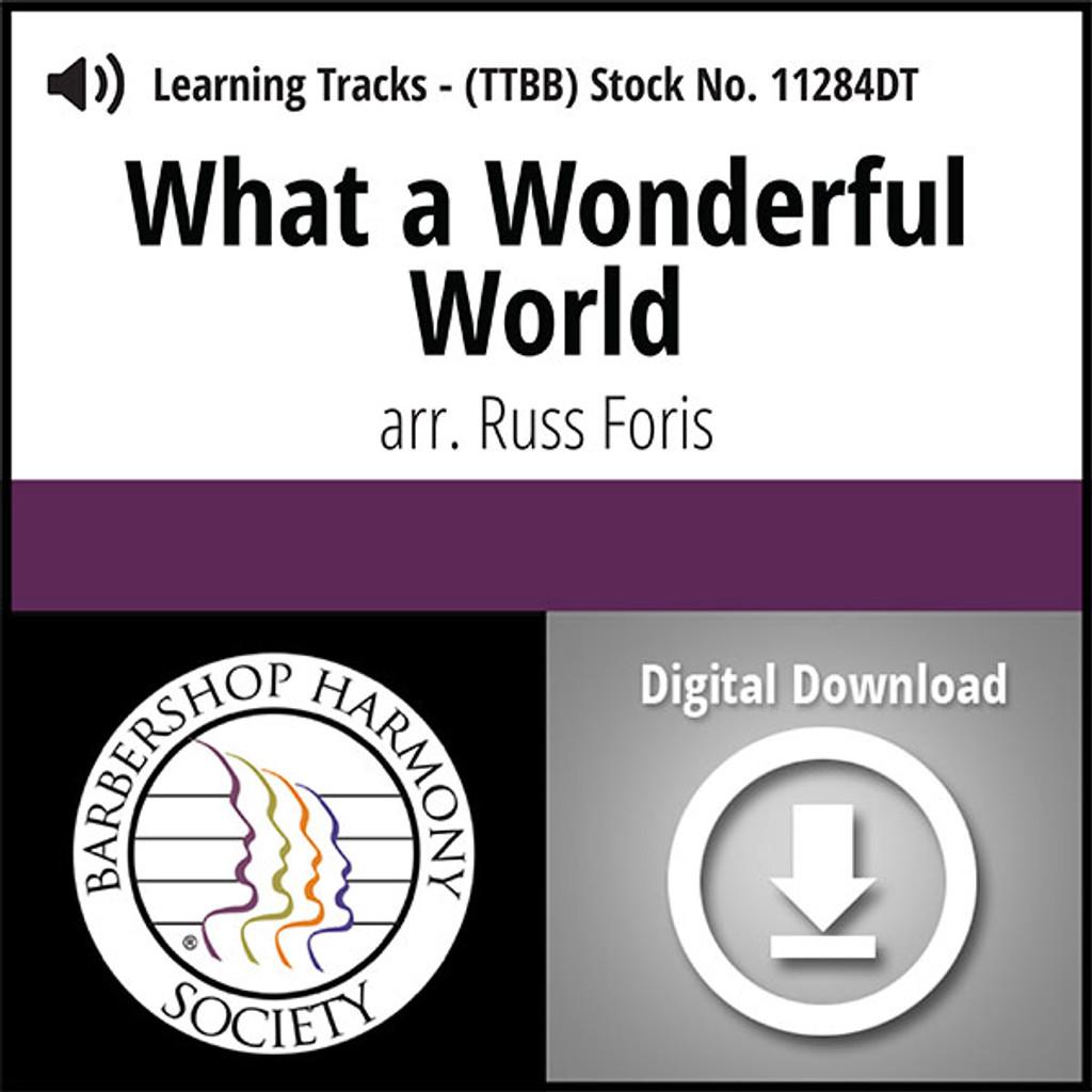What a Wonderful World (TTBB) (arr. Foris) - Digital Learning Tracks - for 8611