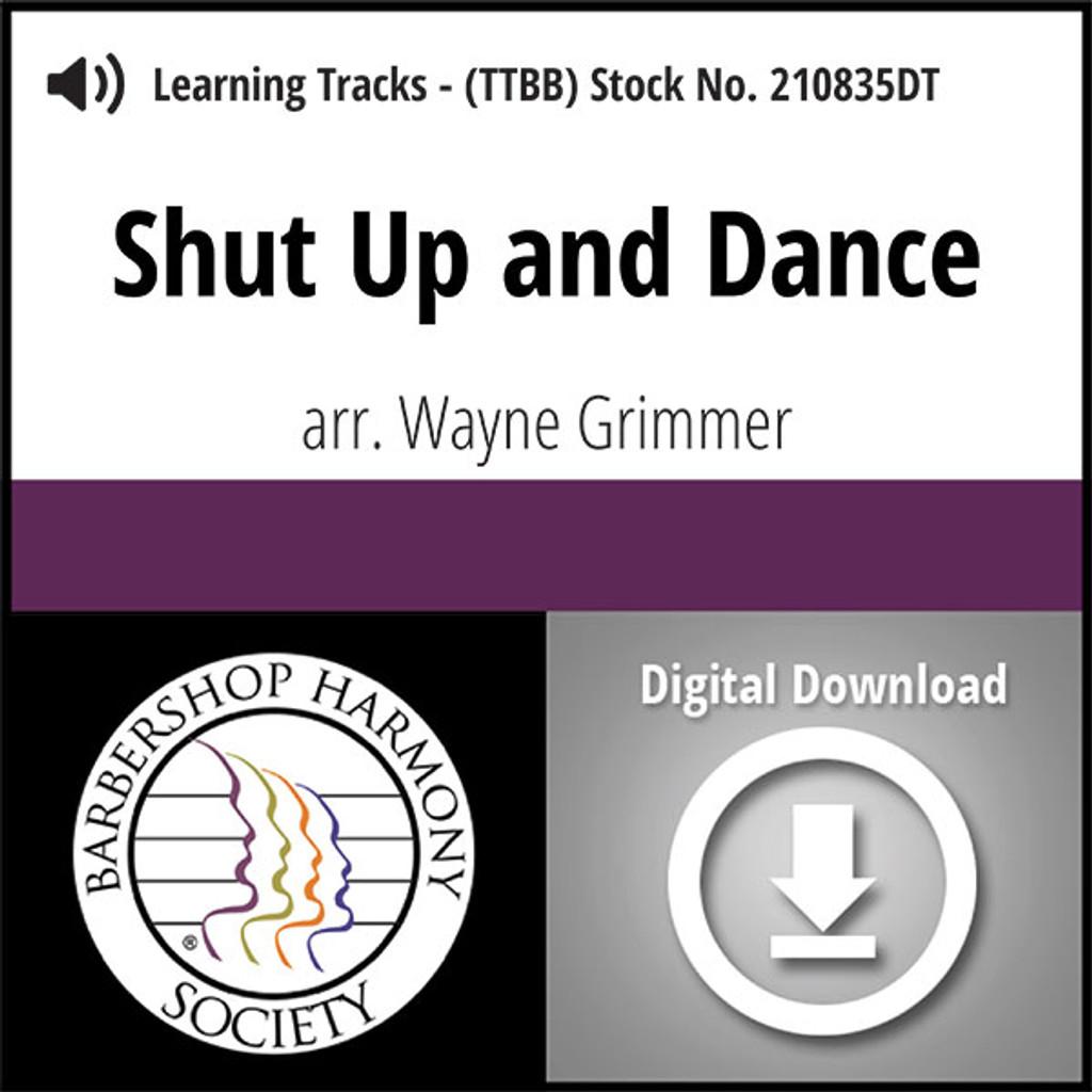 Shut Up and Dance (TTBB) (arr. Grimmer) - Digital Learning Tracks - for 210833