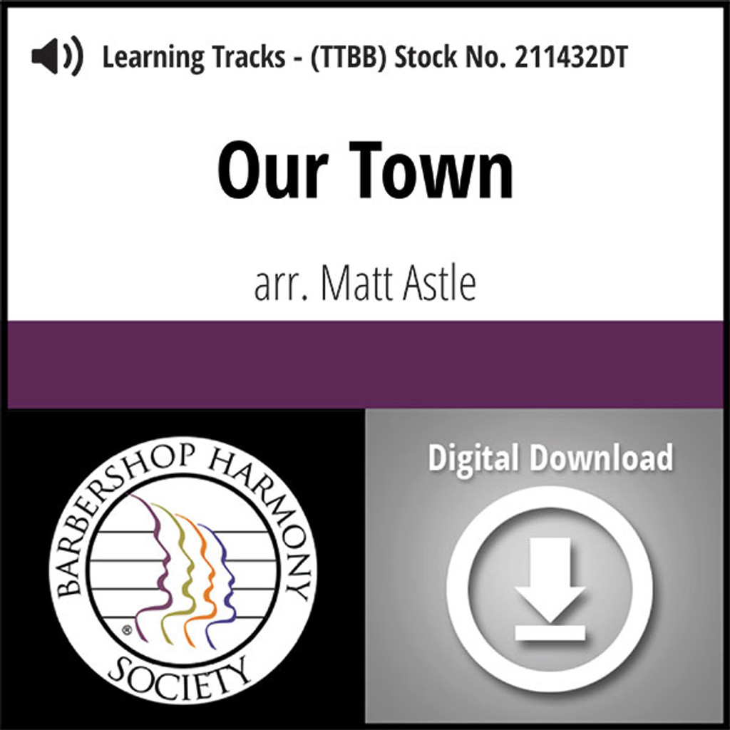 Our Town (TTBB) (arr. Astle) - Digital Learning Tracks - for 211431