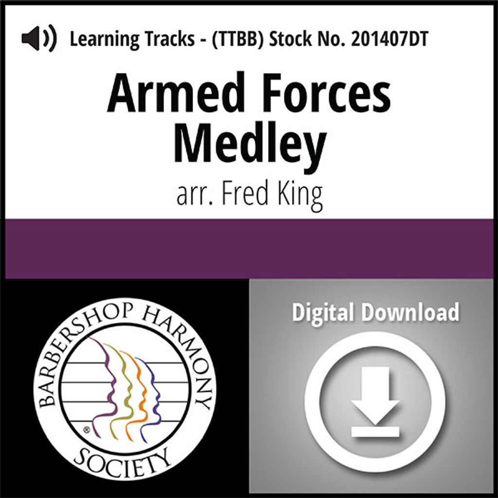 Armed Forces Medley (TTBB) (arr. King) - Digital Learning Tracks - for 200906