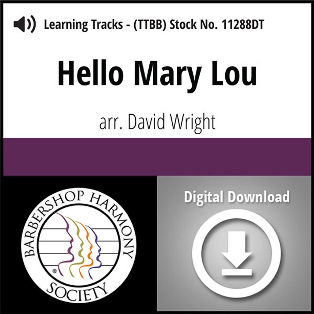 Hello Mary Lou (TTBB) (arr. Wright) - Digital Learning Tracks - for 8615