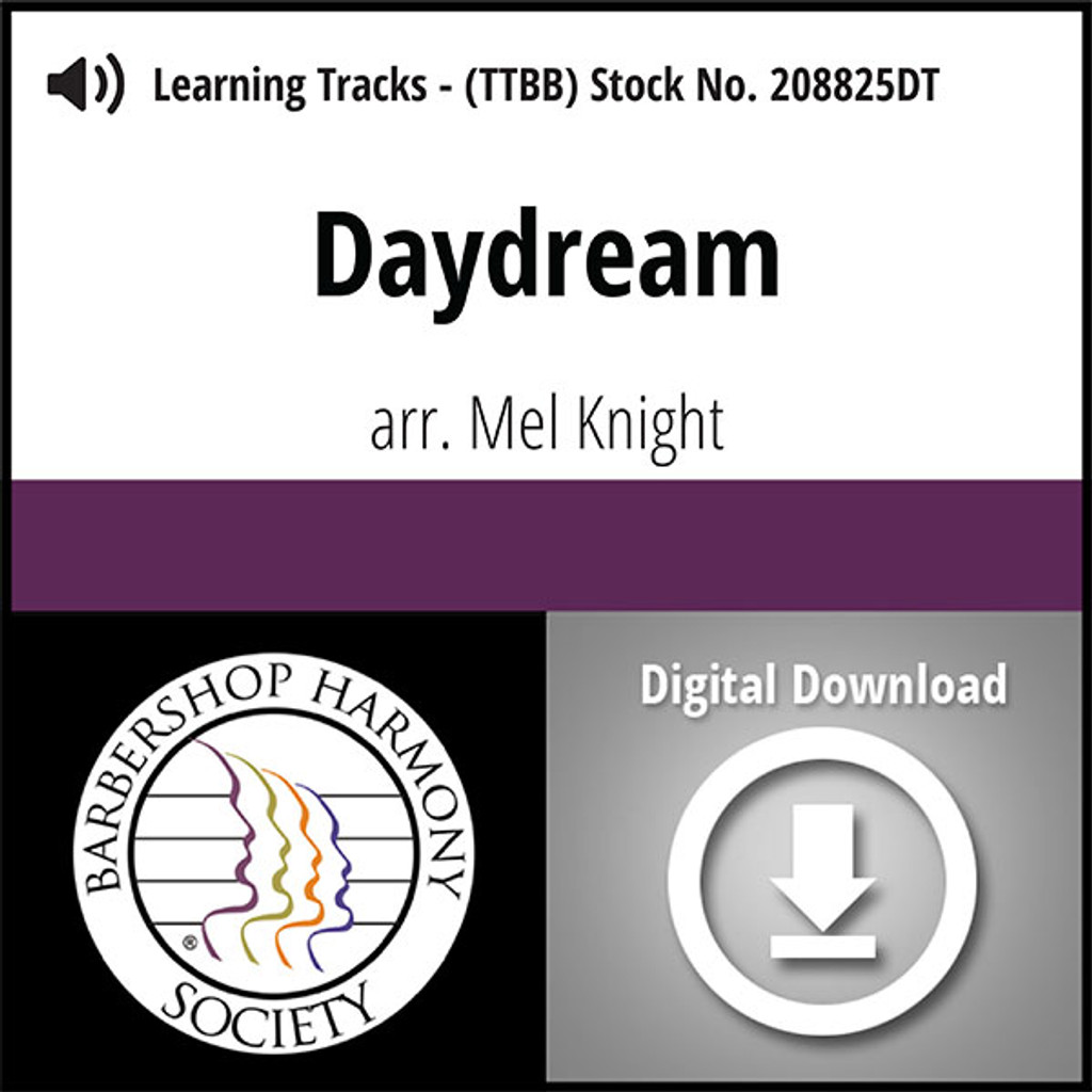 Daydream (TTBB) (arr. Knight) - Digital Learning Tracks for 208581