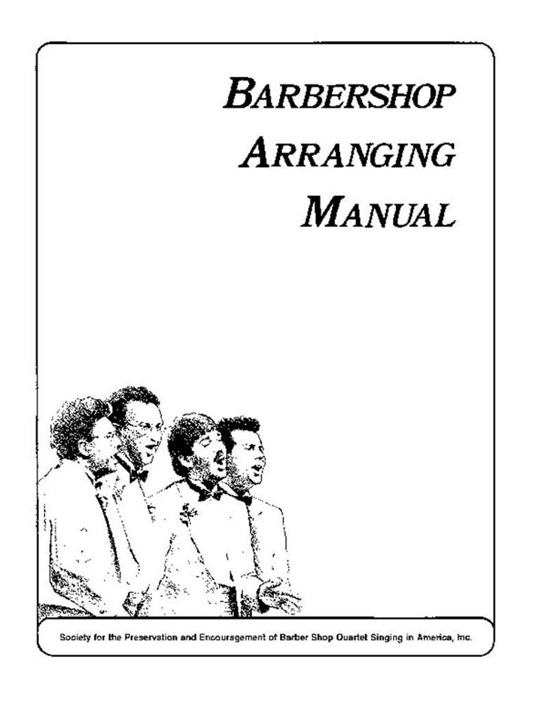 Barbershop Arrangers Manual - Digital Download ($20 Sale Price)