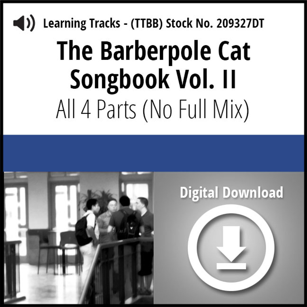 Barberpole Cat Songbook Vol. II (All 4 Parts) - Digital Learning Tracks for 212677