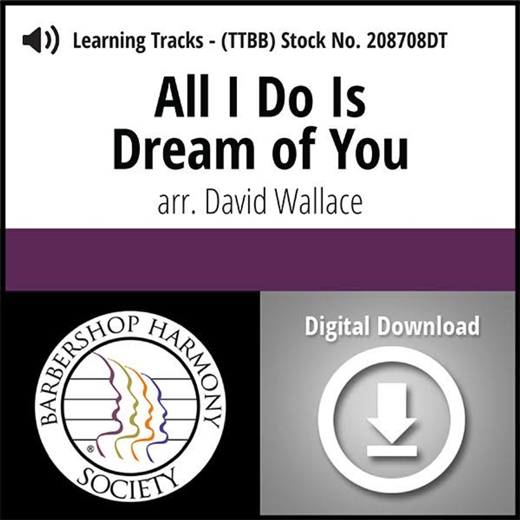 All I Do Is Dream of You (TTBB) (arr. Wallace) - Digital Learning Tracks - for 208565