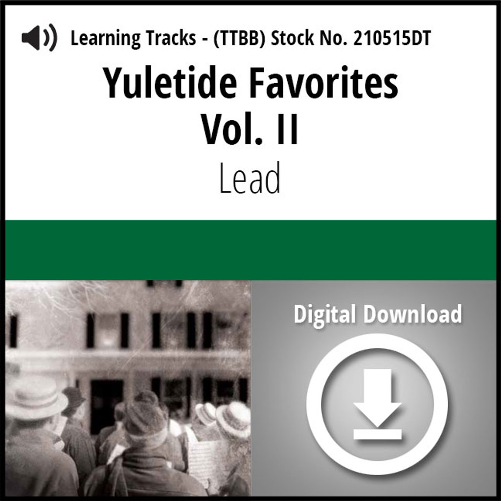 Yuletide Favorites Vol. II (Lead) - Digital Learning Tracks for 210494
