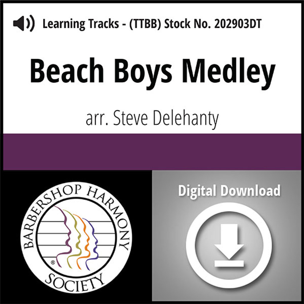 Beach Boys Medley (TTBB) (arr. Delehanty) - Digital Learning Tracks - for 202797