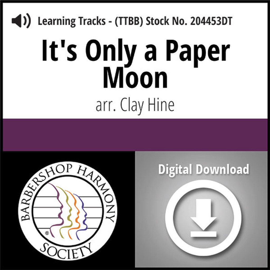 It's Only A Paper Moon (TTBB) (arr. Hine) - Digital Learning Tracks - for 204452