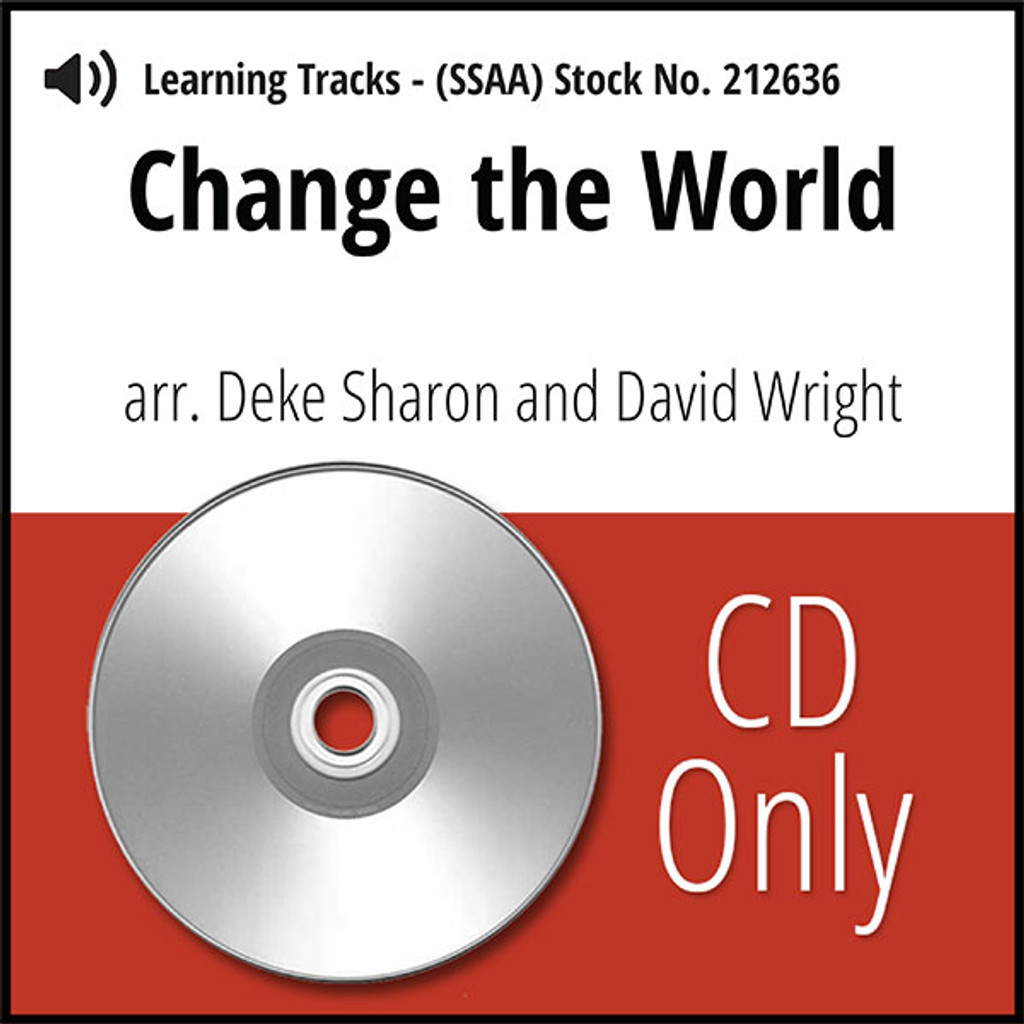 Change the World (SSAA) (arr. Sharon & Wright) - CD Learning Tracks for 211300