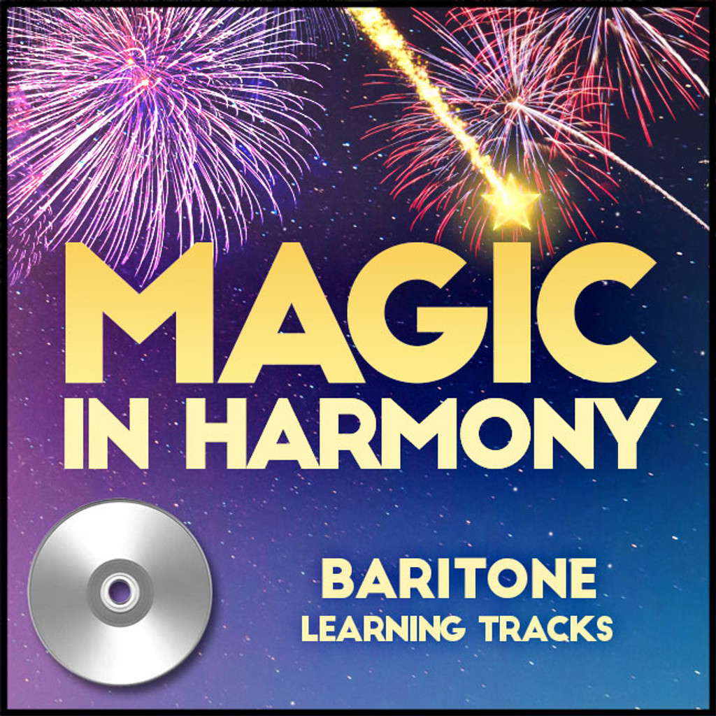 Magic in Harmony (Baritone) (arr. BHS) - CD Learning Tracks for 212660