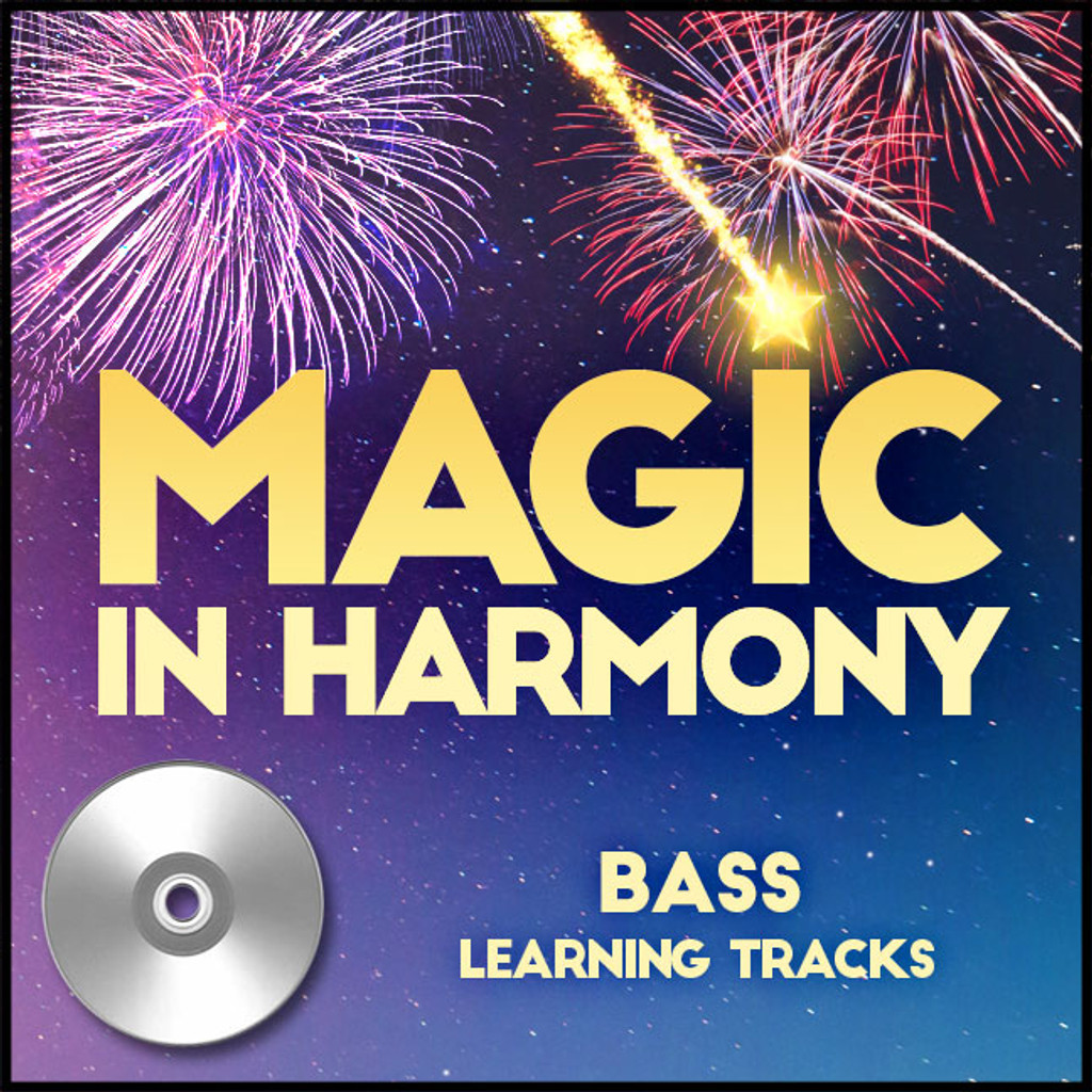 Magic in Harmony  (Bass) (arr. BHS) - CD Learning Tracks for 212660