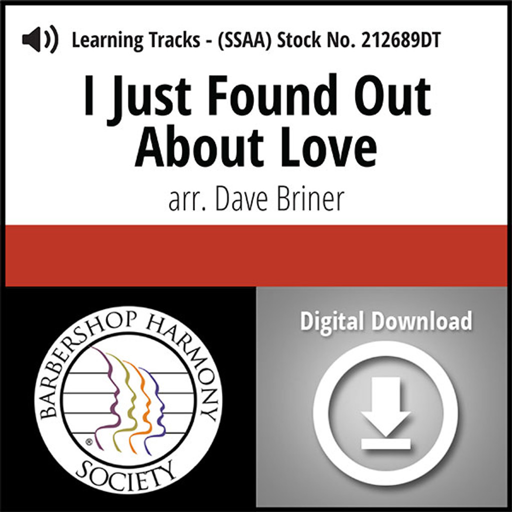 I Just Found out About Love (SSAA) (arr. Briner) - Digital Learning Tracks - for 212619