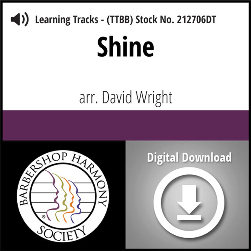 Shine (TTBB) (arr. Wright) - Digital Learning Tracks - for 212661