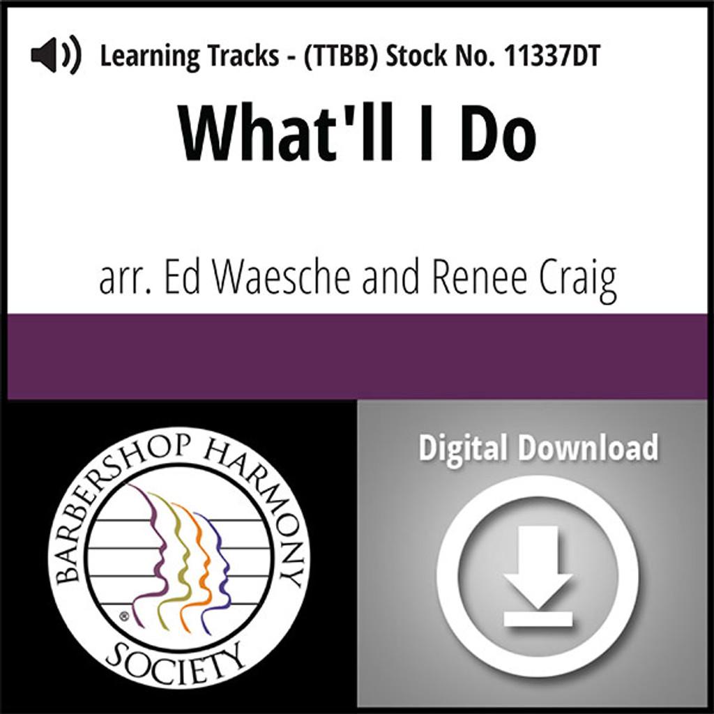 What'll I Do? (TTBB) (arr. Waesche & Craig) - Digital Learning Tracks for 8836