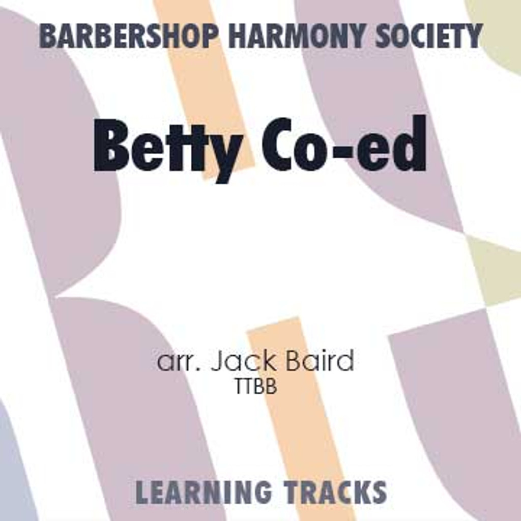 Betty Co-Ed (TTBB) (arr. Baird) - CD Learning Tracks for 7266