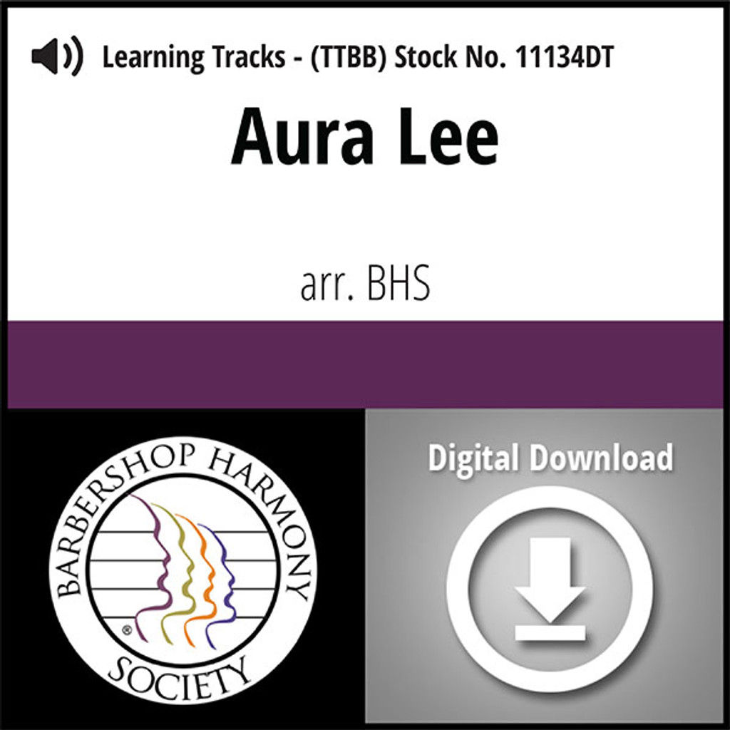Aura Lee (TTBB) (arr. BHS) - Digital Learning Tracks for 8621