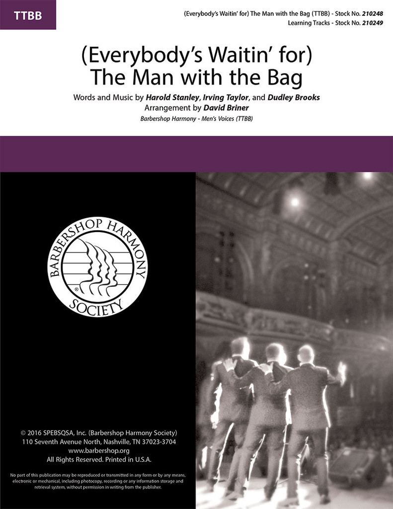 (Everybody's Waitin' for) The Man with the Bag (TTBB) (arr. Briner) - Download