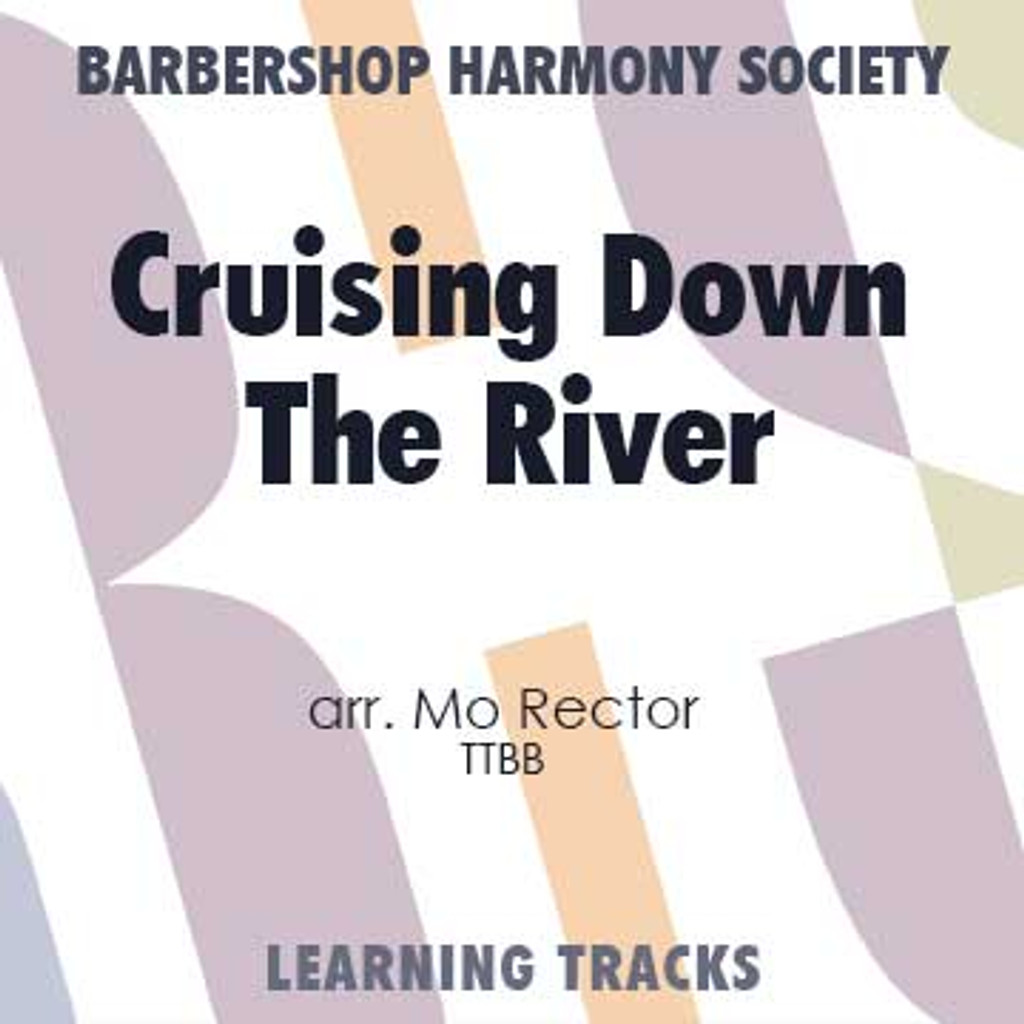 Cruising down the River (TTBB) (arr. Rector) - Digital Learning Tracks for 7354