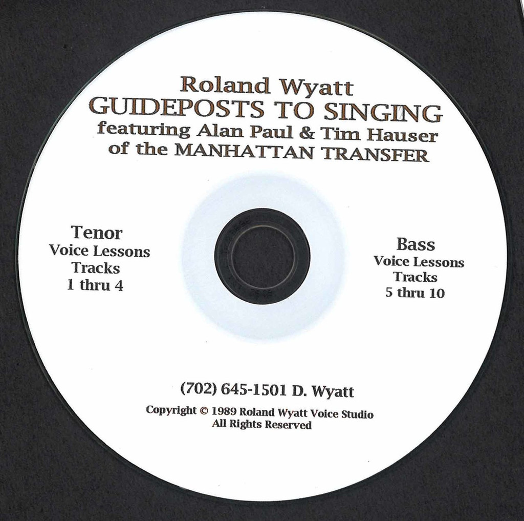 Roland Wyatt's Guideposts for Singing - Male Voices