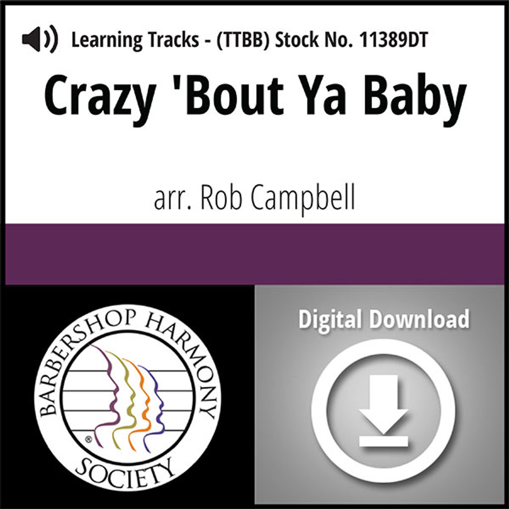 Crazy 'Bout Ya, Baby (TTBB) (arr. Campbell) - Digital Learning Tracks for 8644