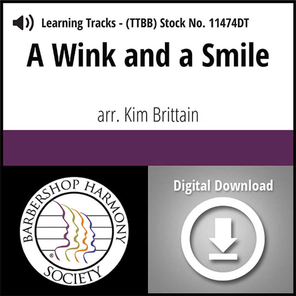 A Wink and a Smile (TTBB) (arr. Brittain) - Digital Learning Tracks for 7395