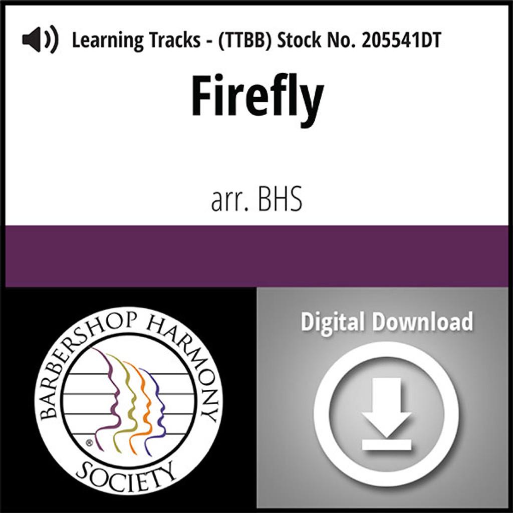 Firefly (TTBB) (arr. BHS) - Digital Learning Tracks for 205534