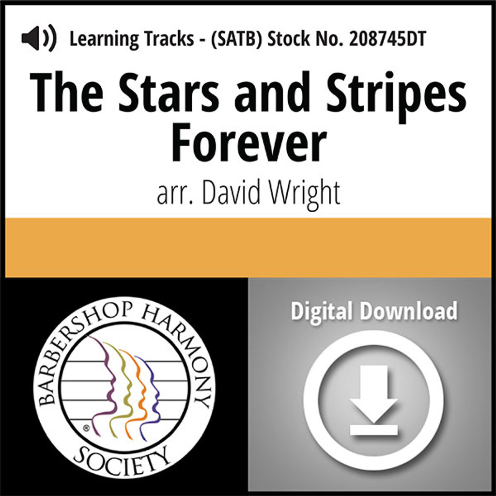 Stars and Stripes Forever (SATB) (arr. Wright) - Digital Learning Tracks for 208706