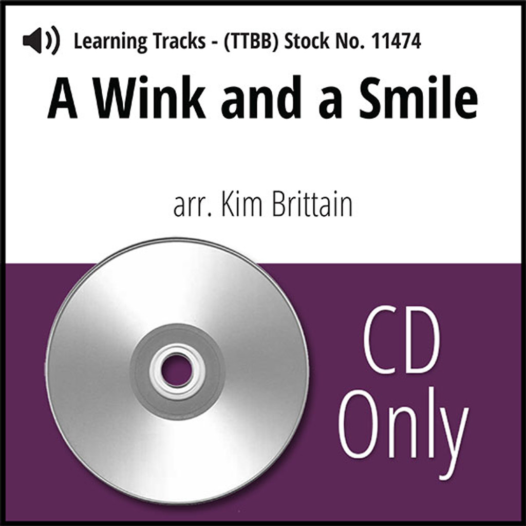 A Wink and a Smile (TTBB) (arr. Brittain) - CD Learning Tracks for 7395