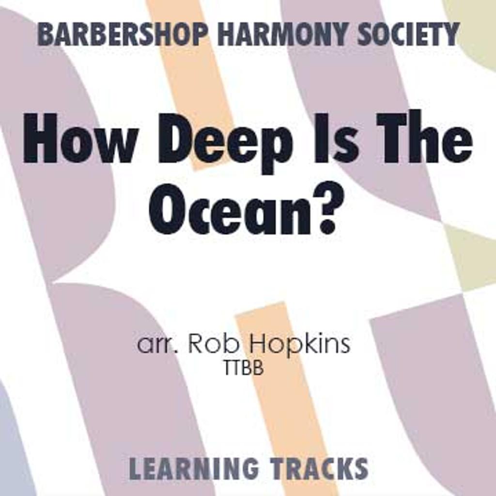 How Deep Is The Ocean (How High Is The  Sky) (TTBB) (arr. Hopkins) - Digital Learning Tracks for 7383