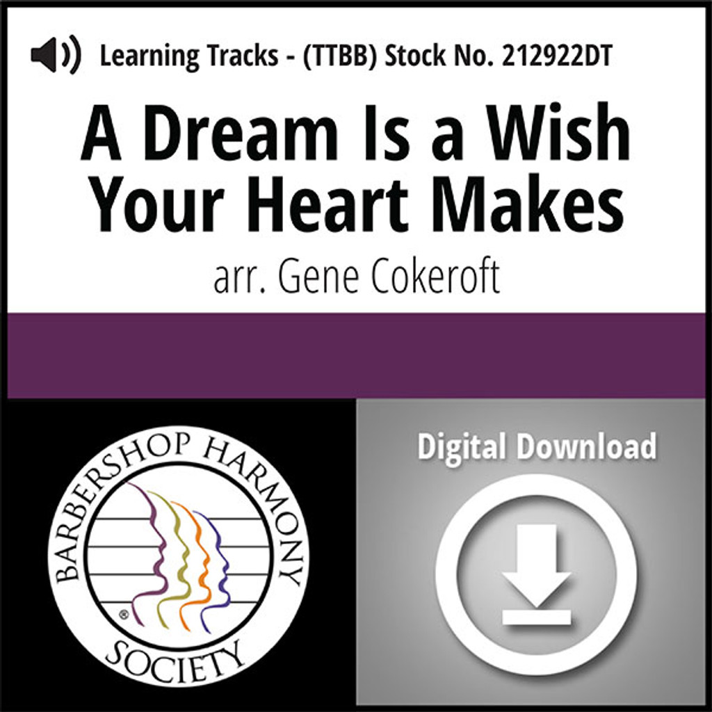 A Dream Is a Wish Your Heart Makes (TTBB) (arr. Cokeroft) - Digital Learning Tracks for 212203