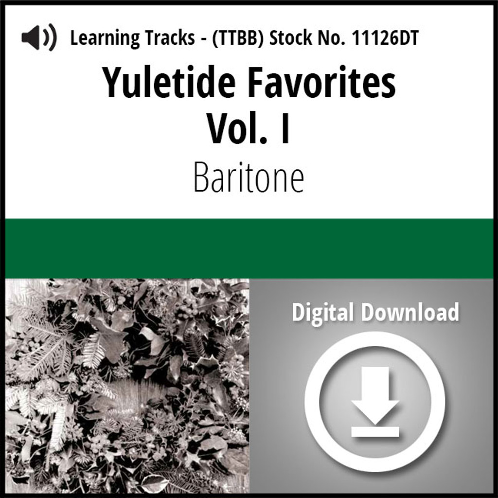 Yuletide Favorites Vol. I (Baritone) - Digital Learning Tracks for 210860