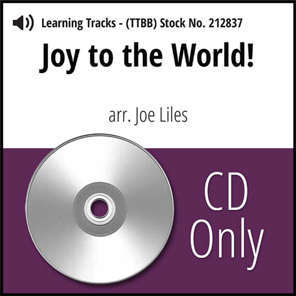 Joy to the World (TTBB) (arr. Liles) - CD Learning Tracks for 212834