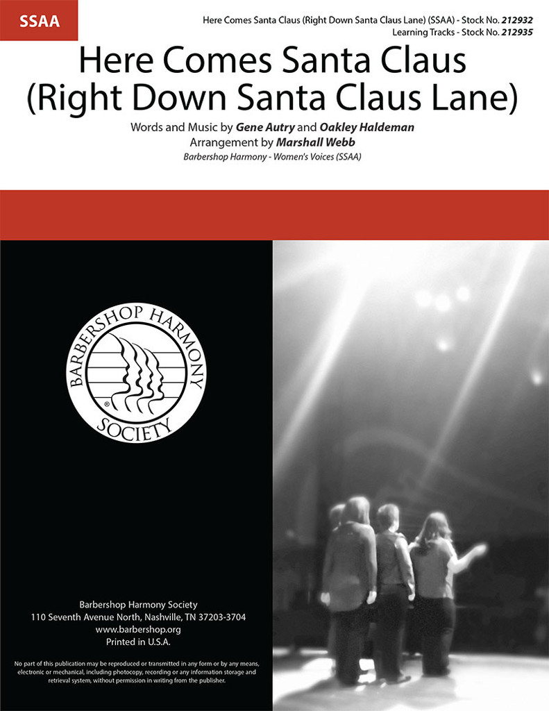 Here Comes Santa Claus (Right Down Santa Claus Lane) (SSAA) (arr. Webb)