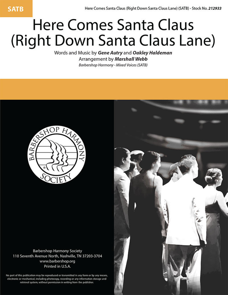 Here Comes Santa Claus (Right Down Santa Claus Lane) (SATB) (arr. Webb)