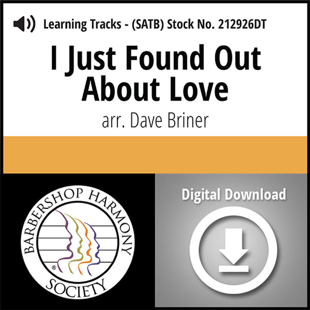 I Just Found out About Love (SATB) (arr. Briner) - Digital Learning Tracks for 212620