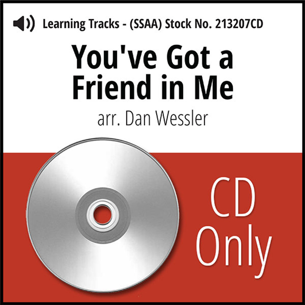 You've Got a Friend in Me (SSAA) (arr. Wessler) - CD Learning Tracks for 213206